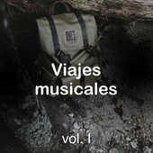 Viajes musicales vol. I by Various Artists
