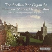 The Aeolian Pipe Organ by Paul Arden-Taylor