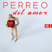 Perreo Del Amor Vol. 4 de Various Artists