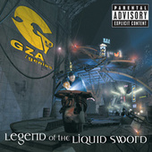 Legend Of The Liquid Sword de GZA