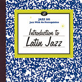 Introduction To Latin Jazz de Various Artists
