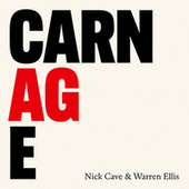 CARNAGE by Nick Cave