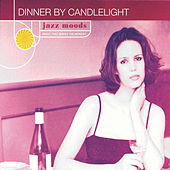 Jazz Moods: Dinner By Candlelight by Various Artists