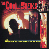 Moovin' At The Groovin' Victor's (Live) by Cool Sheiks