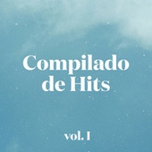 Compilado de Hits vol. I by Various Artists