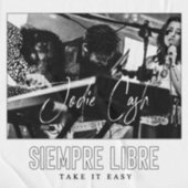 Siempre Libre (Take It Easy) de Jodie Cash