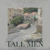 Tall Men by Various Artists