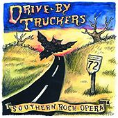 Southern Rock Opera by Drive-By Truckers