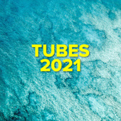 Tubes 2021 von Various Artists