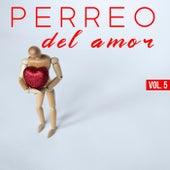 Perreo Del Amor Vol. 5 de Various Artists
