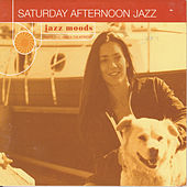 Saturday Afternoon Jazz (Reissue) by Various Artists