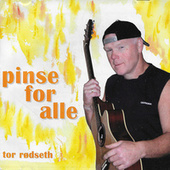 Pinse for alle by Tor Rødseth