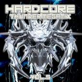Hardcore Thunder Megamix, Vol. 5 by Various Artists