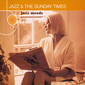 Jazz Moods: Jazz & The Sunday Times by Various Artists
