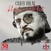Khalini Saket by Cheb Bilal