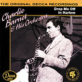 Drop Me Off In Harlem by Charlie Barnet