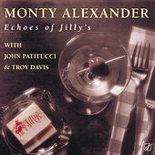 Echoes Of Jilly's by Monty Alexander