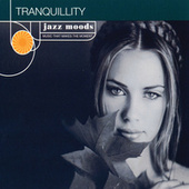 Jazz Moods: Tranquillity by Various Artists