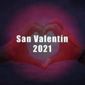 San Valentín 2021 de Various Artists
