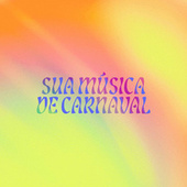 Sua Música de Carnaval by Various Artists