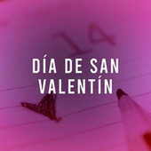 Día de San Valentín by Various Artists