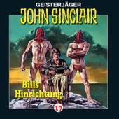 Bills Hinrichtung (2/3) - Folge 17 von John Sinclair