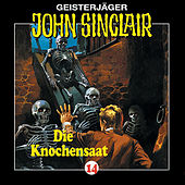 Knochensaat - Folge 14 von John Sinclair