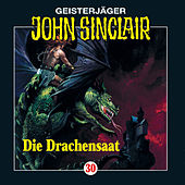 Die Drachensaat (2/2) - Folge 30 von John Sinclair