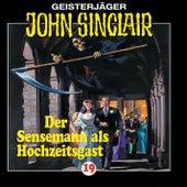 Der Sensenmann als Hochzeitsgast - Folge 19 von John Sinclair