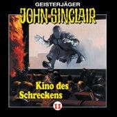 Kino des Schreckens - Folge 11 von John Sinclair