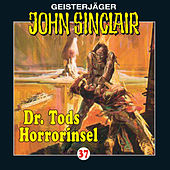 Dr. Tods Horror-Insel - Folge 37 von John Sinclair