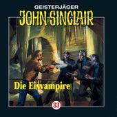 Die Eisvampire - Folge 33 von John Sinclair