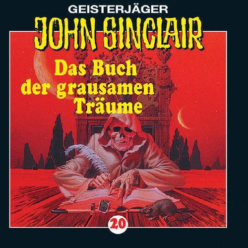 Das Buch der grausamen Träume - Folge 20 von John Sinclair