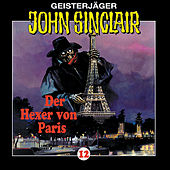 Der Hexer von Paris (1/2) - Folge 12 von John Sinclair