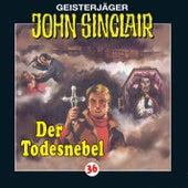 Der Todesnebel - Folge 36 von John Sinclair