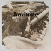 Jawbone by Various Artists