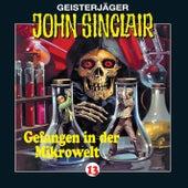 Gefangen in der Mikrowelt (2/2) - Folge 13 von John Sinclair