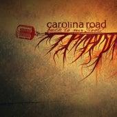 Back To My Roots de Carolina Road