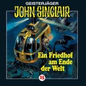 Ein Friedhof am Ende der Welt (2/3) - Folge 25 von John Sinclair