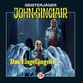 Das Eisgefängnis - Folge 28 von John Sinclair