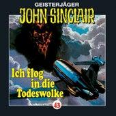 Ich flog in die Todeswolke (1/2) - Folge 43 von John Sinclair