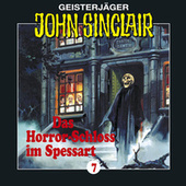 Das Horror-Schloss im Spessart - Folge 7 von John Sinclair
