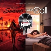 Red Sunsets / Wake up Call by Sin