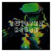 Twisted House, Vol. 22 by Various Artists