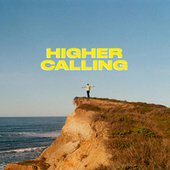 Higher Calling by Bptheofficial