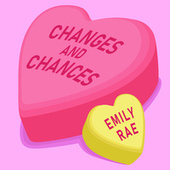 Changes and Chances von Emily Rae