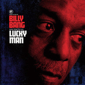 Billy Bang Lucky Man von Billy Bang