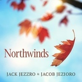 Northwinds by Jack Jezzro