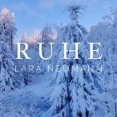 Ruhe von Lara Neumann