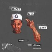 I Don't Kill Easy (feat. Cash Lansky) de Jabee